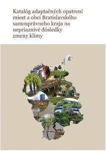 Katalog adaptačných opatrení miest a obcí BSK na nepriaznivé dôsledky zmeny klímy
